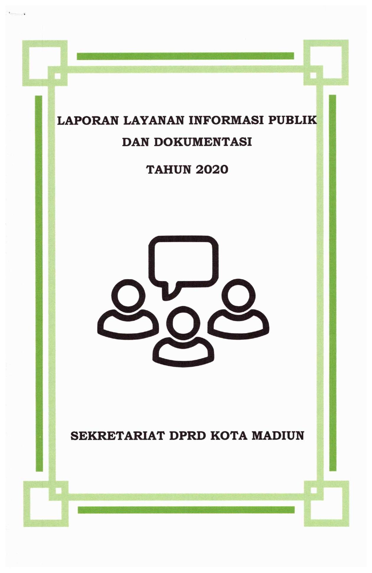 LAPORAN LAYANAN INFORMASI PUBLIK DAN DOKUMENTASI TAHUN 2020